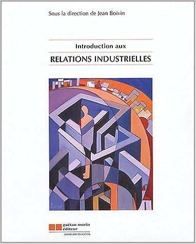 Lire un Introduction aux relations industrielles pdf, epub