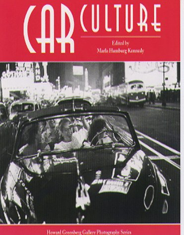 Car Culture (Howard Greenberg Gallery Photograph Series) by