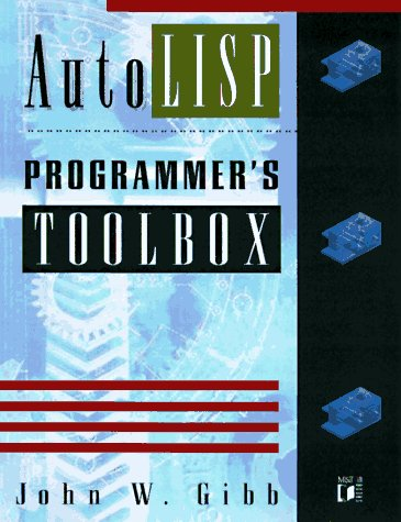 The Autolisp Programmer's Toolbox by Brand: M T Books