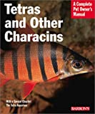 img - for Tetras and Other Characins (Complete Pet Owner's Manual) book / textbook / text book
