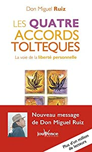 vignette de 'Les Quatre accords toltèques (Don Miguel Ruiz)'