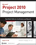 Microsoft Project 2010 Project Management: Real