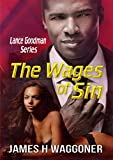 The Wages of Sin (Lance Goodman Series)
