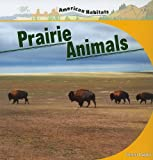 Prairie Animals, Connor Dayton, 1435831969