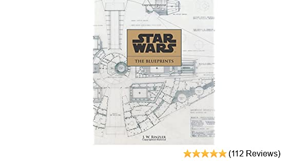 Star wars the blueprints j w rinzler 9781611097962 amazon star wars the blueprints j w rinzler 9781611097962 amazon books malvernweather Images