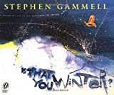 Is That You, Winter?, Stephen Gammell, 0152024344