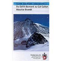 Alpes valaisannes, tome 2