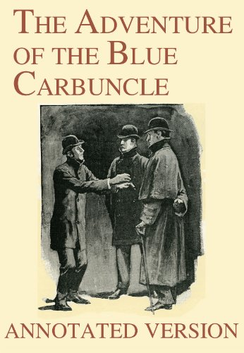 The Adventure of the Blue Carbuncle  - Annotated Version (Focus on Sherlock Holmes Book 7)