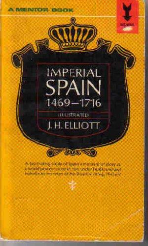 Imperial Spain 1469-1716: Amazon.es: Elliot J,H,: Libros