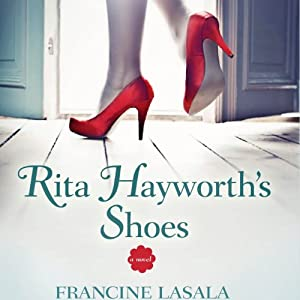 Rita Hayworth's Shoes Audiobook