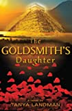 The Goldsmith's Daughter, Tanya Landman, 0763642193