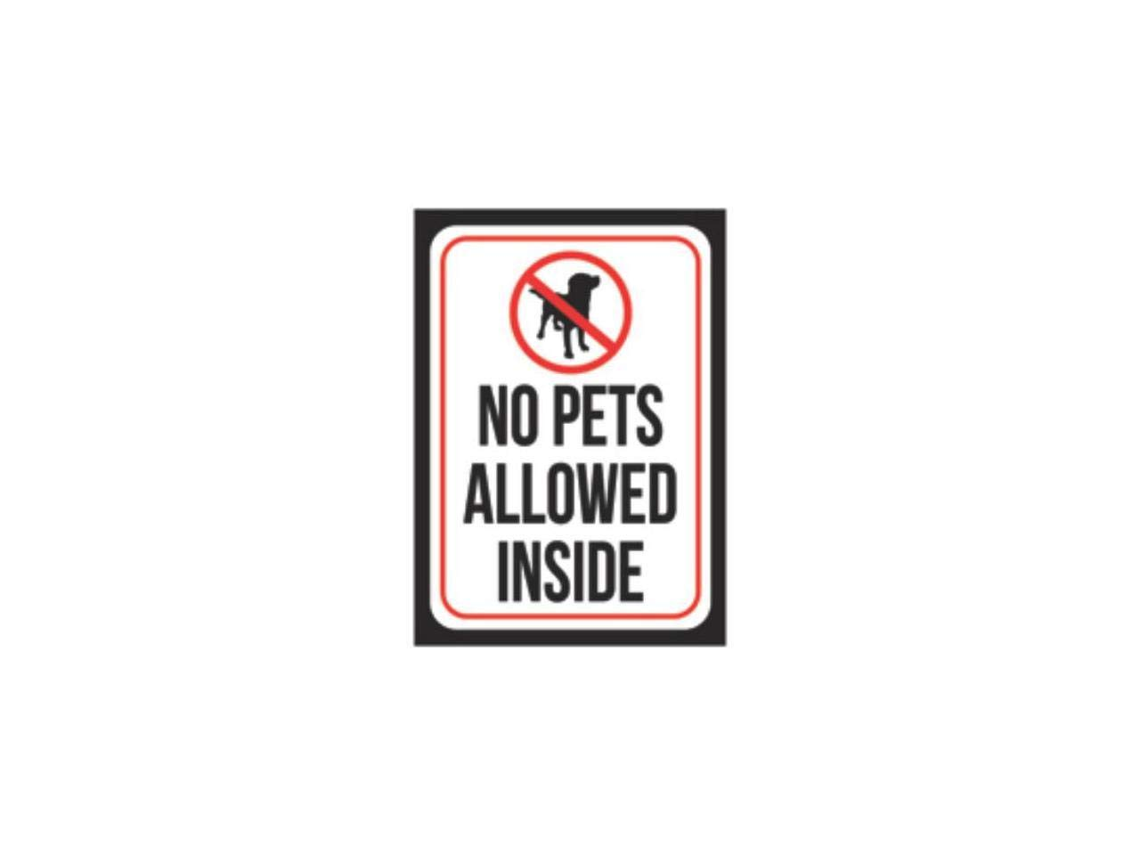 Aluminum Metal No Pets Allowed Inside Print Red White Black Poster Office Business Notice Window Sign