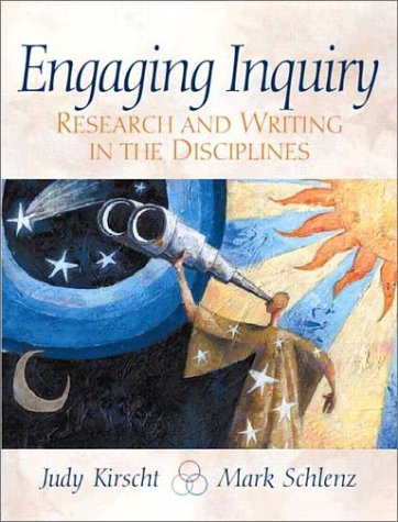 Engaging Inquiry: Research and Writing in the Disciplines