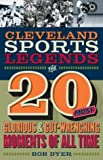 Cleveland Sports Legends, Bob Dyer, 1886228736
