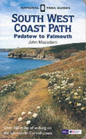 Coastal Path - Southwest Coastal Path - Padstow, Falmouth (National Trail Guide)