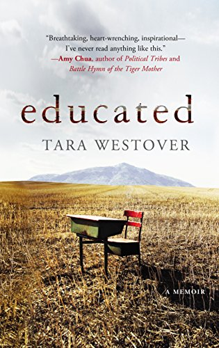 Educated by [Westover, Tara]