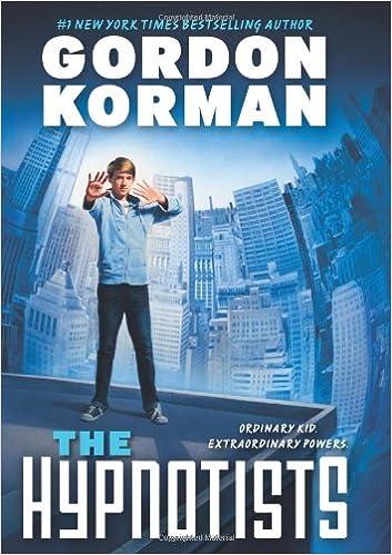 The Hypnotists: Book 1: Gordon Korman: 9780545503228: Amazon.com ...