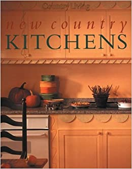 Country Living New Country Kitchens: Country Living ...