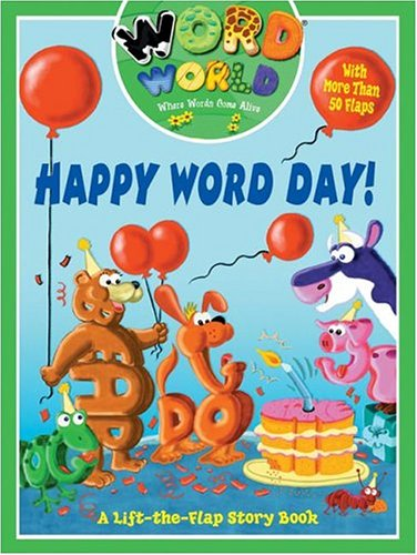 Word World: Happy Word Day (Word World: Where Words Come Alive Lift-The-Flap Books) pdf