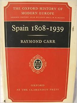 Spain, 1808-1939 (Oxford History of Modern Europe): Amazon.es: Carr, Raymond: Libros en idiomas extranjeros