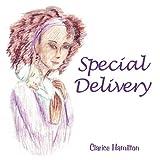 Special Delivery, Clarice Hamilton, 1452041997