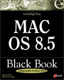 Mac OS 8.2 Black Book, Mark R. Bell, 1576103048