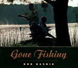 Gone Fishing, Bob Rashid, 0299168204