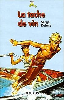 La Tache de vin par Dalens