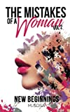 img - for The Mistakes Of A Woman: Volume 2: New Beginnings book / textbook / text book