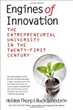 Engines of Innovation, Holden Thorp and Buck Goldstein, 1469609843