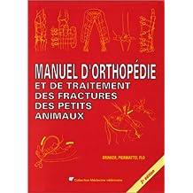 manuel orthopedie et trait. fractures petits animaux