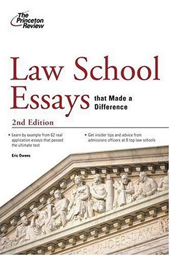 Law School Essays That Made a Difference, 2nd Edition (Graduate School Admissions Guides)