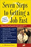 Seven Steps to Getting a Job Fast, Michael Farr, 1563708884