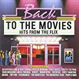 Back to the Movies - Hits From the Flix