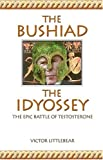 The Bushiad - the Idyossey, Victor Littlebear, 0975451405