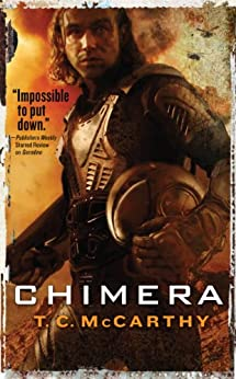 Chimera (The Subterrene War) by [McCarthy, T.C.]