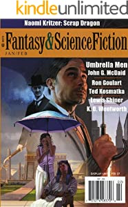 The Magazine of Fantasy & Science Fiction January/February 2012 (The Magazine of Fantasy & Science Fiction Book 122)