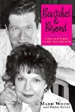Bewitched and Beyond, Mark Wood and Eddie Lucas, 1593932626