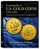 Encyclopedia of U. S. Gold Coins, Jeff Garrett, 0794817653