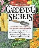 The Big Book of Gardening Secrets, Charles W. G. Smith, 158017017X