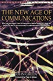 The New Age of Communication, John Green, 0805040277