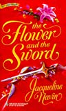 img - for The Flower And The Sword book / textbook / text book