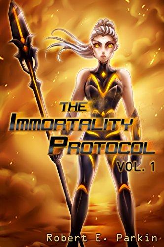 The Immortality Protocol, Vol 1 - light novel by [Parkin, Robert E.]