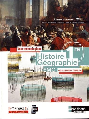 Histoire Géographie EMC 1re : Voie technologique Enseignement commun