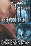 Redwood Pack Vol 5, Carrie Ann Ryan, 1623220440