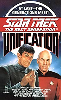 Unification (Star Trek: The Next Generation) by [Taylor, Jeri]
