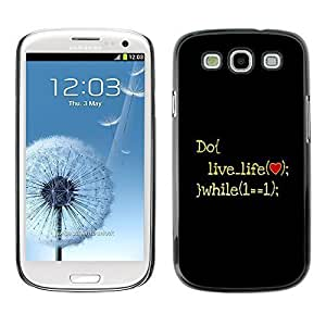 GagaDesign Phone Accessories: Hard Case Cover for Samsung Galaxy S3 - Live Life