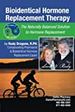 Bioidentical Hormone Replacement Therapy, Dragone Rudy, 1438976186