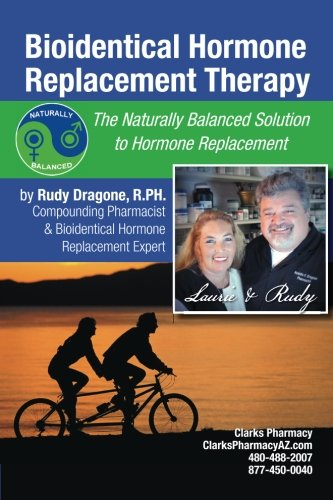 Bioidentical Hormone Replacement Therapy: The Naturally Balanced Solution to Hormone Replacement pdf epub