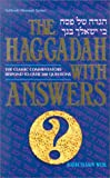 The Haggadah with Answers: The Classic Commentators